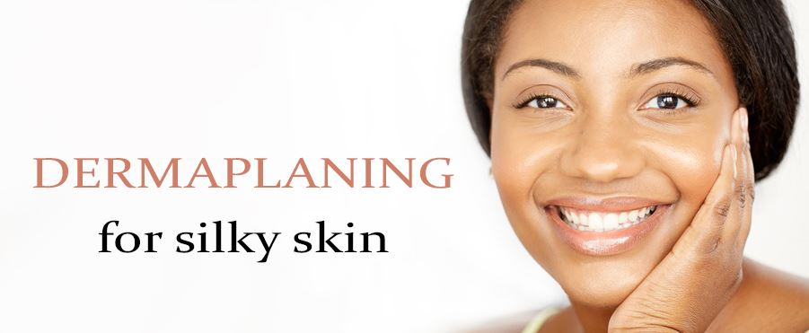 Dermaplaning Skin Treatments - Clarence, Amherst, Williamsville, Buffalo - New York!